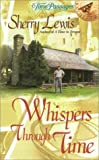 Whispers Through Time, Sherry Lewis, 0515129526