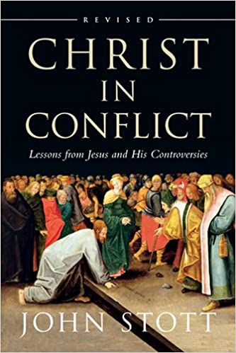 Book Christ in Conflict: Lessons from Jesus and His Controversies