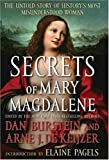 Secrets of Mary Magdalene, Dan Burstein, 1593152051