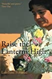 img - for Raise the Lanterns High book / textbook / text book