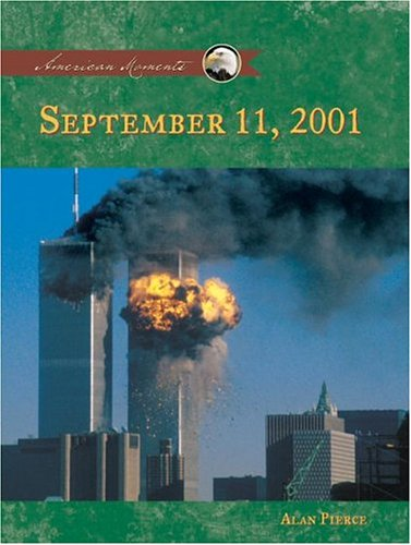September 11th, 2001 (AMERICAN MOMENTS SET II) ebook