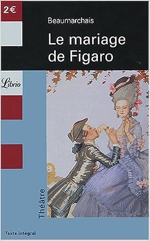 le mariage de figaro librio theatre french edition beaumarchais 9782290341773 amazoncom books - Piece De Theatre Le Mariage De Figaro