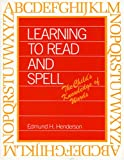 Learning to Read and Spell : The Child's Knowledge of Words, Henderson, Edmund H., 0875800785