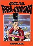 Rhâ-Gnagna, Tome 1