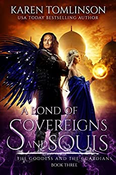 A Bond of Sovereigns and Souls (The Goddess and the Guardians Book 3) by [Tomlinson, Karen]