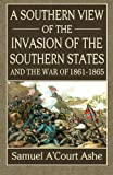 A Southern View of the Invasion of the Southern