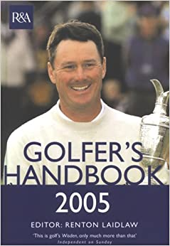 The Royal and Ancient Golfer's Handbook 2005