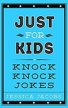 Just Kids Knock Jokes Kids ebook