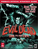 Evil Dead: Hail to the King - Official Strategy Guide (Prima's Official Strategy Guides)
