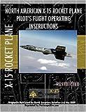 X-15 Rocket Plane Pilot's Flight Operati, Periscope Film.Com, 141169824X