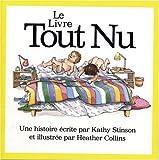 Le Livre Tout Nu, Kathy Stinson, 092030396X