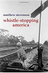 Whistle Stopping America Paperback