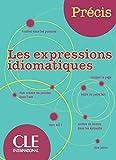 Précis. Les expressions idiomatiques. Per la Scuola media