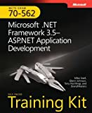 img - for MCTS Self-Paced Training Kit (Exam 70-562): Microsoft  .NET Framework 3.5 ASP.NET Application Development: Microsoft(r) .Net Framework 3.5 ASP.Net Application Development (Pro - Certification) book / textbook / text book