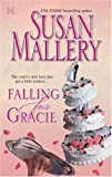 Falling for Gracie, Susan Mallery, 0373770340