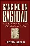 Banking on Baghdad, Edwin Black, 047167186X