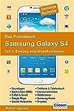 Das Praxisbuch Samsung Galaxy S4 - Teil 1: Einstieg und Grundfunktionen