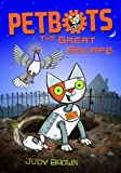 Petbots: The Great Escape