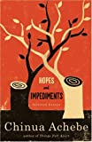 Hopes and Impediments, Chinua Achebe, 038541479X