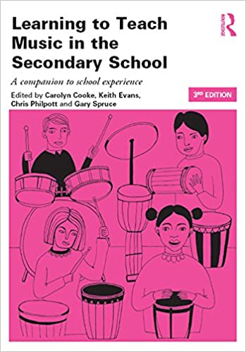 Learning to Teach Music in the Secondary School: A Companion