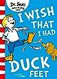 I Wish That I Had Duck Feet [Green Back Book Edition]