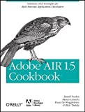 Adobe AIR 1.5 Cookbook: Solutions and Examples for Rich Internet Application Developers