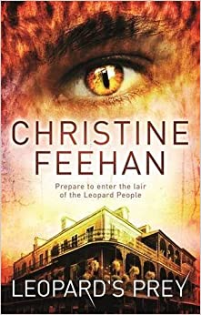 Leopard's Prey: Number 6 in series (Leopard People) by Feehan, Christine (2013)