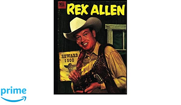 Rex Allen Comics #8: Great Western Adventures from the ...