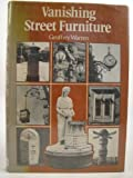 Vanishing Street Furniture, Geoffrey Warren, 0715374826