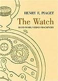 The Watch: Hand Work Versus Machinery