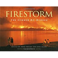 Firestorm: The Summer B.C. Burned