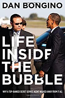 Life Inside the Bubble: Why a Top-Ranked Secret Service Agent Walked Away  from