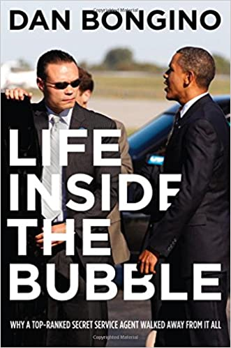 Life inside the bubble why a top ranked secret service agent walked life inside the bubble why a top ranked secret service agent walked away from it all dan bongino 0001938067363 amazon books thecheapjerseys Image collections
