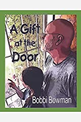 A Gift at the Door Paperback