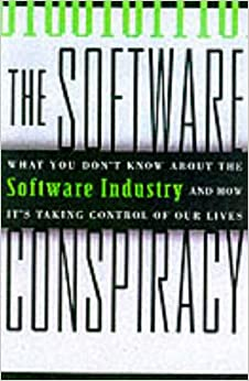 The Software Conspiracy: Why Companies Put Out Faulty Software ...