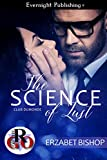 The Science of Lust (Club Dumonde Book 1)