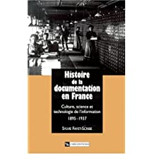 Histoire de la documentation en France: Culture, science et technologie de
