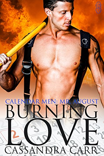 Burning Love (Calendar Men Book 8)