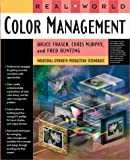 Real World Color Management, Bruce Fraser and Fred Bunting, 0201773406