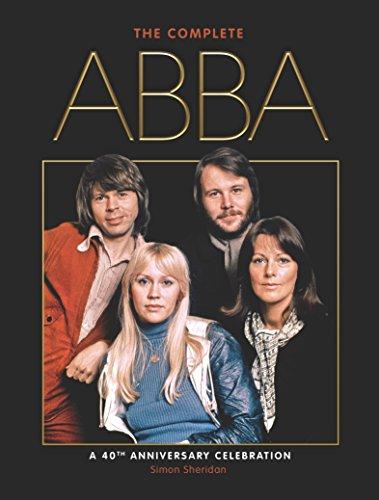The Complete Abba (40th Anniversary Edition) [Sheridan, Simon] (Tapa Blanda)