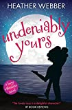 Undeniably Yours: A Lucy Valentine Novel (The Lucy Valentine Novels) (Volume 5)