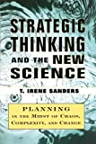 Strategic Thinking and the New Science, T. Irene Sanders, 145162428X