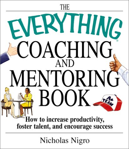 Download Everything Coaching and Mentoring Book (Everything Series) ebook
