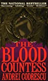 Front cover for the book The Blood Countess by Andrei Codrescu