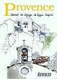 Provence : Carnet de voyage