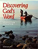 Discovering God's Word : An Introduction to Scripture, Gustin, Marilyn, 002662334X