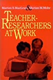 img - for Teacher-Researchers at Work book / textbook / text book