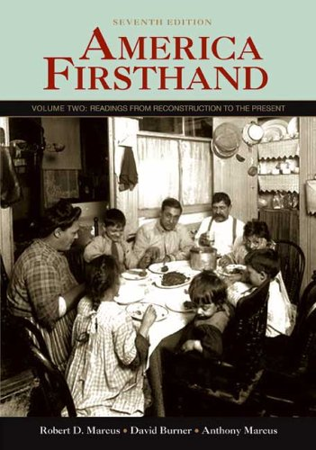 America Firsthand: Volume Two: Readings from Reconstruction to the Present (America Firsthand Vol 2 compare prices)