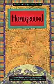 Amazon.com: Homeground (American Literatures Series