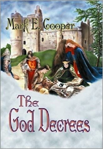 The God Decrees Devan Chronicles Mark E Cooper 9781591130567 Amazon Books